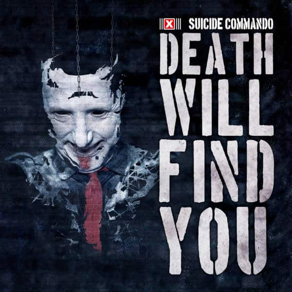 CD-Review: Suicide Commando – Death Will Find You